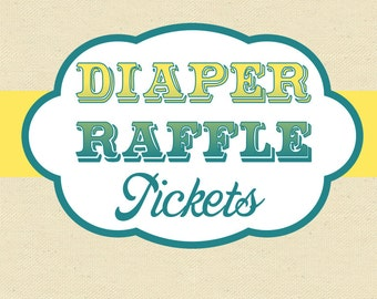 DIAPER RAFFLE Tickets - Printable - Made to Match - Baby Shower Invitation add-on / game