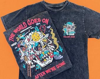 The World Goes On Killer Acid Wash Tshirt