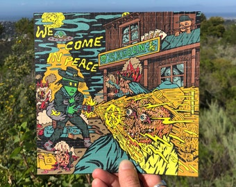 We Come In Peace Blotter Art Print