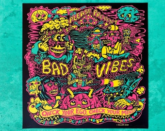 Please Prevent Bad Vibes 4 Color Screen Print