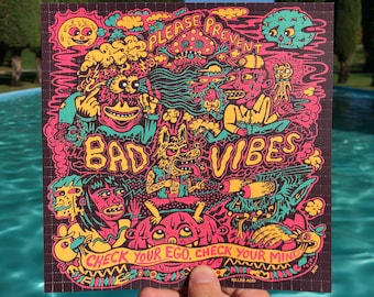Please Prevent Bad Vibes Blotter Art Print