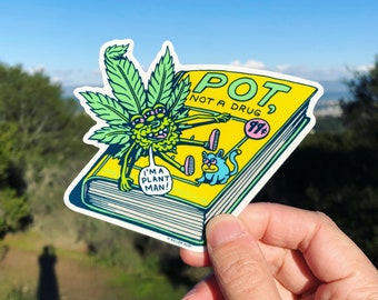 Pot, Not a Drug Sticker