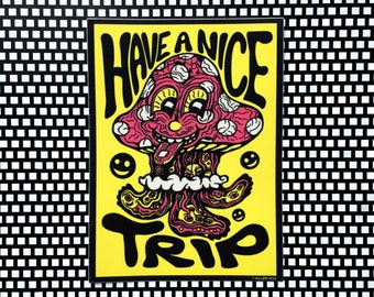 Have a Nice Trip Sticker