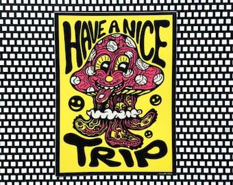 Have a Nice Trip Sticker