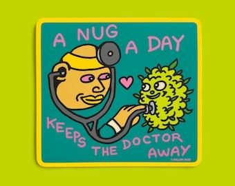 A Nug A Day Sticker