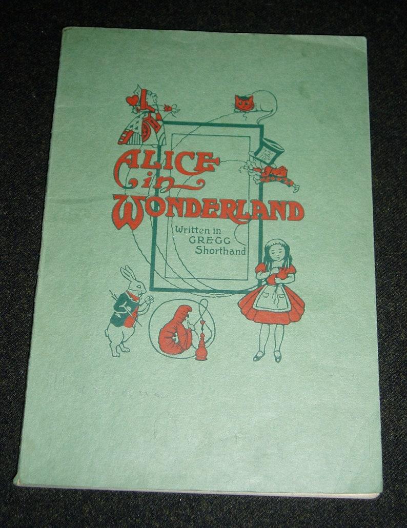 Vintage Book, Alice in Wonderland, Printed in Gregg Shorthand