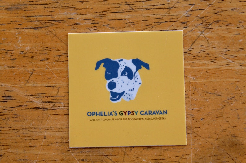 2.5 x 2.5 yellow sticker for cars Ophelia/'s Gypsy Caravan Sticker laptops Add On nalgenes Featuring Ophelia the Dog/'s face