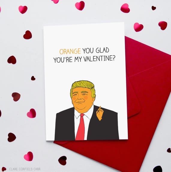 Funny Donald Trump Valentine S Card Etsy