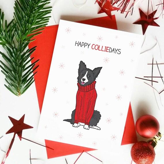 Dog Christmas Puns.Funny Dog Christmas Card Christmas Puns Collie Funny Xmas Cards