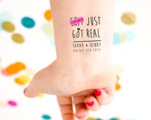 Sh*t Got Real Temporary Tattoos, Wedding Tattoo, Funny Tattoos,  Personalized Tattoo, Wedding Favors, Party Favors, Cheeky, Mature