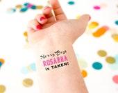 Sorry Boys She's Taken! Bachelorette Tattoos, Custom Tattoo, Personalized Tattoo, Party Favor, Bachelorette Party