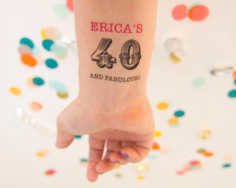 40 and Fabulous! 40th Birthday Temporary Tattoos, Personalized Tattoo, Custom Tattoo, Party Favors, 40th Birthday Party, Forty and Fabulous