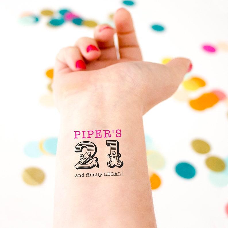 21 /& Finally Legal Custom Tattoos Drinking Birthday Party 21st Birthday Temporary Tattoo Party Favors Personalized Tattoos Finally 21