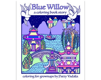 Blue Willow, Blue Willow Coloring Book, Adult Coloring Book, Valentines Day Gift, Love Story, Coloring, Coloring Book, Unique Gift for Her