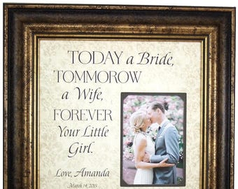 Father of the Bride Gift from bride, Wedding Gift For Parents, Mother of the bride Gift, Today A Bride, 16x16 Overall with 5x7 Photo