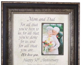 Rustic 50th Anniversary Gifts, For All That You Have Been To Us, Parents Anniversary Gift, Anniversary Frame, Anniversary Party, 16x16