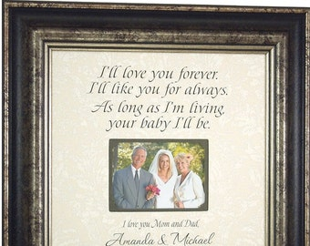 Wedding Gift For Parents, Wedding Frame, I'll Love You Forever, Wedding Gift for Mom and Dad, 16x16