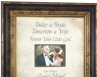 Wedding Gift for Father of the Bride, Today A Bride, Wedding Gift for Dad, Wedding Gift for Mom, 16x16