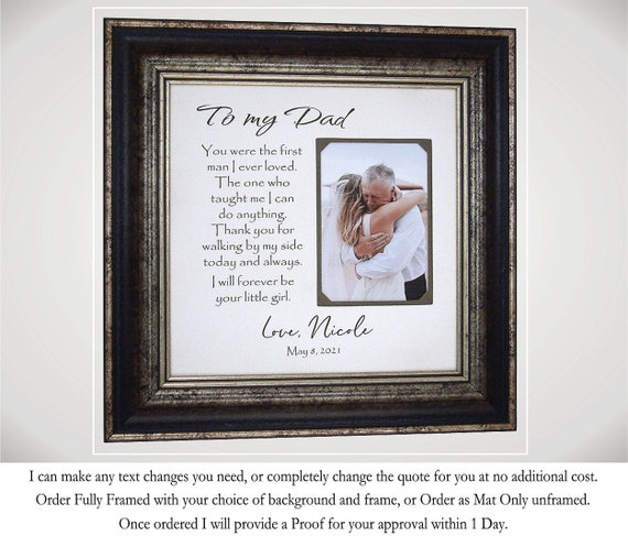 First Man I Ever Loved Father of the Bride PICTURE FRAME Gift to Dad from Daughter on Wedding Day Thank You Gift to Parent of the Bride