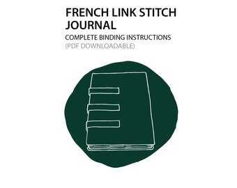French Link Stitch Journal Bookbinding instructions only (PDF DOWNLOAD)