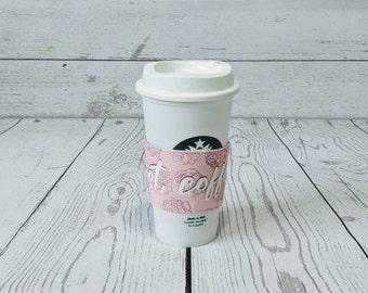 Coffee Sleeve - But First, Coffee