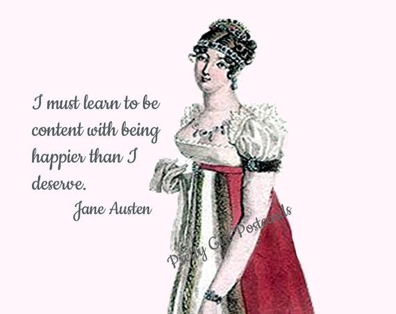 "Jane Austen Quotes, ""I Must Learn To Be Content With Being Happier Than I Deserve,"" Sense and Sensibility, Postcard, Pretty Girl Postcards"