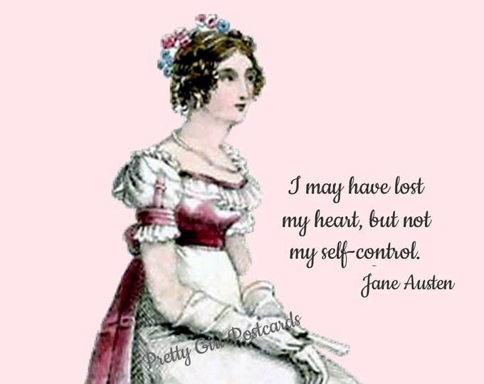 "JANE AUSTEN CARD! ""I May Have Lost My Heart But Not My Self-Control."""