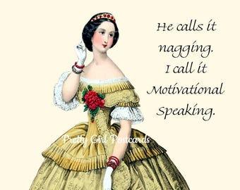 "MOTIVATIONAL SPEAKING POSTCARD! ""He Calls It Nagging. I Call It Motivational Speaking."""