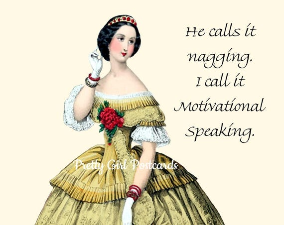 He Calls It Nagging, I Call It Motivational Speaking, Funny Husband Card