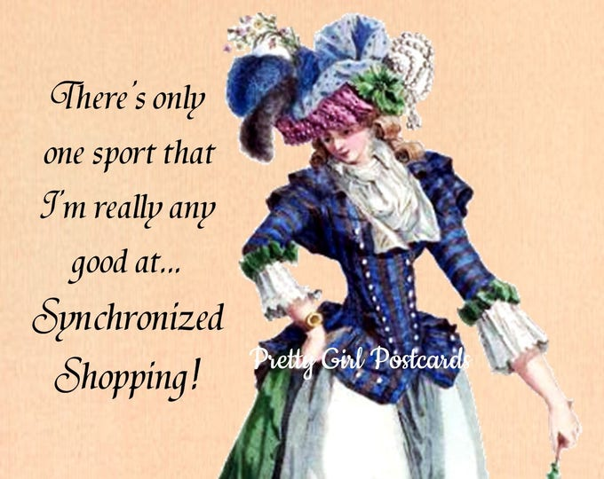 "SYNCHRONIZED SHOPPING POSTCARD! ""There's Only One Sport That I'm Really Any Good At... Synchronized Shopping."""