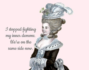 """Funny """"MY INNER DEMONS"""" Postcard!  """"I Stopped Fighting My Inner Demons. We're On The Same Side Now."""""""