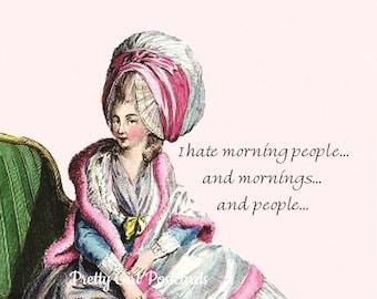 "Funny ""I HATE MORNING PEOPLE"" Postcard! ""I Hate Morning People... And Mornings... And People..."""