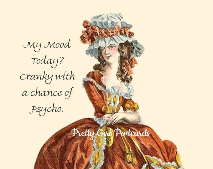 "Funny ""CRANKY MOOD"" Postcard! ""My Mood Today? Cranky With A Chance Of Psycho."""
