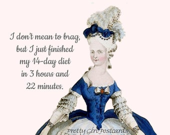 """Fun """"MY 14-DAY DIET"""" Postcard! """"I don't mean to brag, but I just finished my 14-day diet in 3 hours and 22 minutes."""""""