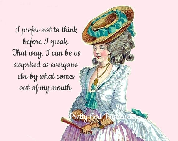Marie Antoinette Card ~ I Prefer Not To Think Before I Speak ~ Funny Postcard ~ Pretty Girl Postcards ~ 18th Century Fashion ~ Greeting Card