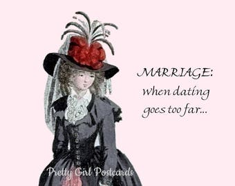 """FUNNY ANNIVERSARY POSTCARD, """"Marriage: When Dating Goes Too Far."""""""