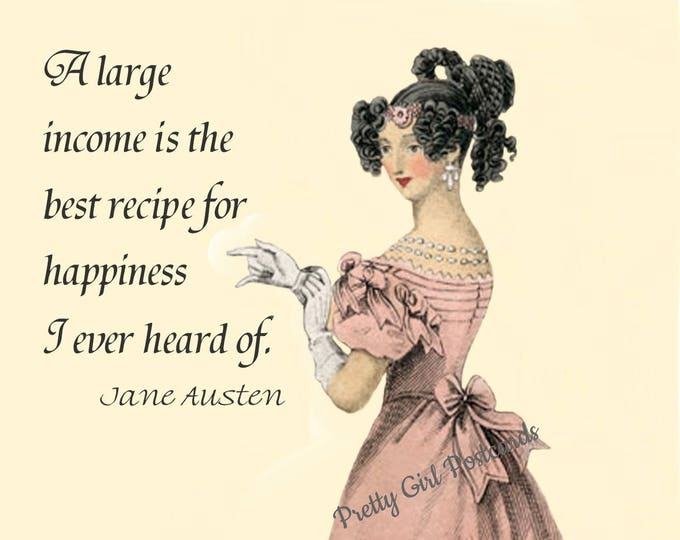 "JANE AUSTEN POSTCARD! ""A Large Income Is The Best Recipe For Happiness I Ever Heard Of."""