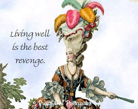 "Living Well Is The Best Revenge - Marie Antoinette Era Funny 4"" x 6"" Postcards at Pretty Girl Postcards - Free Shipping in USA"