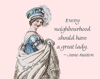 """Jane Austen """"A GREAT LADY"""" Postcard! """"Every Neighbourhood Should Have A Great Lady."""""""