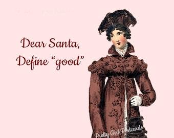 "BARGAINING WITH SANTA Postcard! ""Dear Santa, Define Good."""