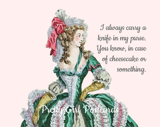 "Mmmm, FUNNY CHEESECAKE POSTCARD! ""I Always Carry A Knife In My Purse. You Know, In Case Of Cheesecake Or Something."""