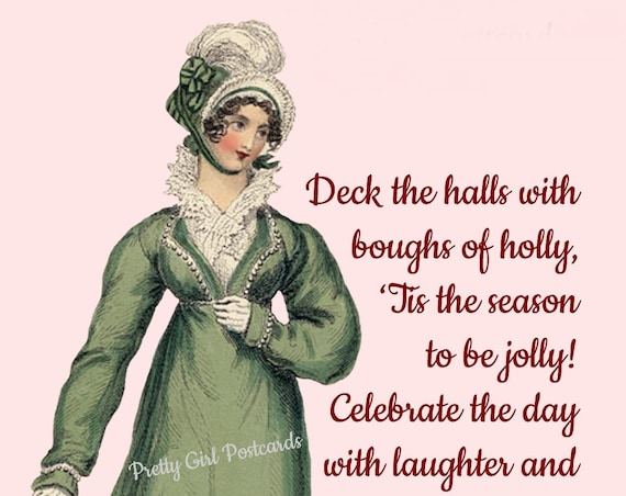 "For A Holly, Jolly Christmas! ""Deck The Halls With Boughs Of Holly, Tis The Season To Be Jolly!"" Old-Fashioned Pretty Girl Postcard For You!"