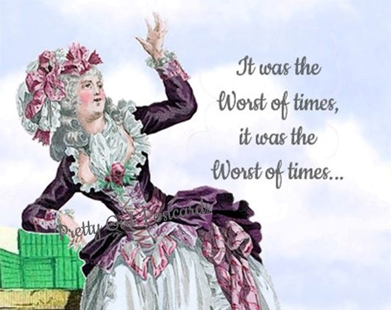 It Was The Worst Of Times It Was The Worst Of Times Marie Antoinette Card Funny Postcard Pretty Girl Postcards