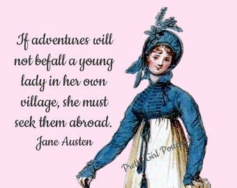 "Jane Austen ""YOUNG LADY'S ADVENTURES"" Postcard! ""If Adventures Will Not Befall A Young Lady In Her Own Village, She Must Seek Them Abroad."""