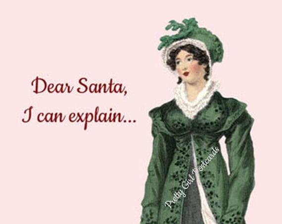 Christmas Card ~ Dear Santa, I Can Explain ~ Funny Christmas Postcard ~ Jane Austen Fashion ~ Happy Holiday Greetings ~ Merry Christmas