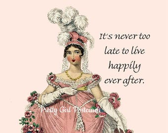 "Sweet ""HAPPILY EVER AFTER"" Postcard!  ""It's Never Too Late To Live Happily Ever After."""