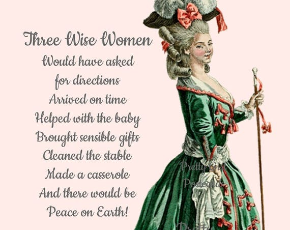 "How True! ""Three Wise Women"" 4"" x 6"" Pretty Girl Postcard That Speaks The Truth (for once)! Merry Christmas! Happy Holidays! Happy Always!"