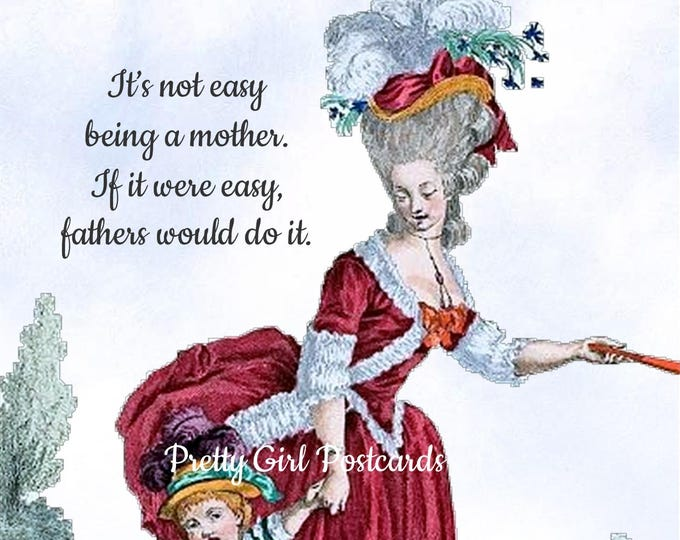 """MOM vs. DAD Postcard! """"It's Not Easy Being A Mother. If It Were Easy, Fathers Would Do It."""""""