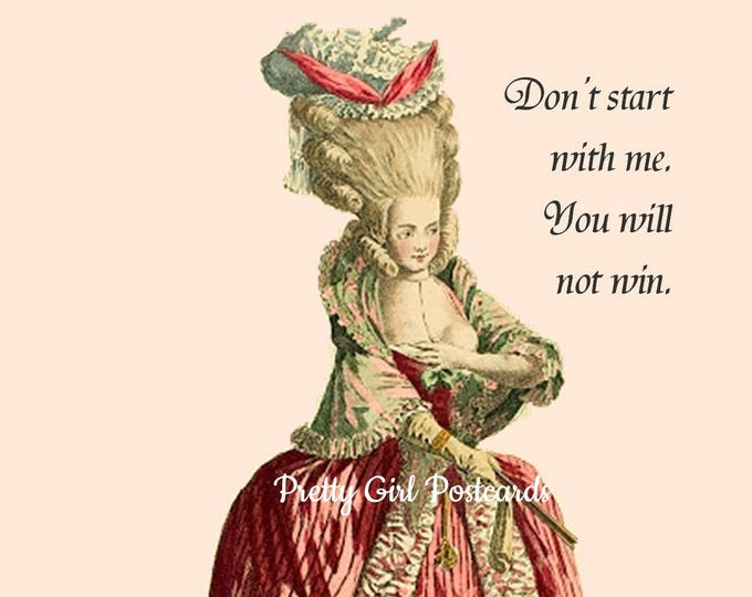 "FUNNY POSTCARD! ""Don't Start With Me. You Will Not Win."""