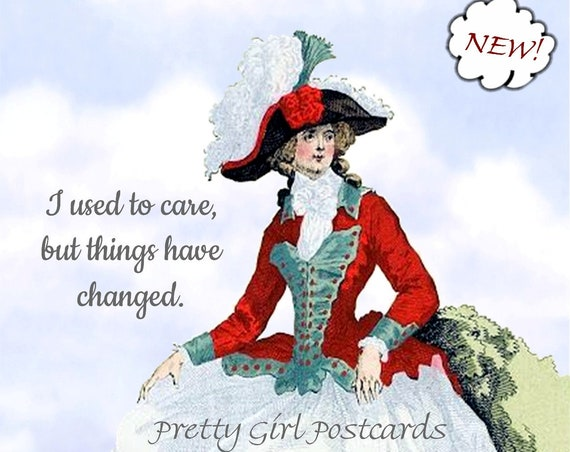 "Funny Memes Postcard ""I Used To Care But Things Have Changed"" Witty Card Marie Antoinette Military Dress Red White Pretty Girl Postcards"